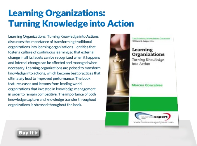1. Learning Organizations: Turning Knowledge into Action